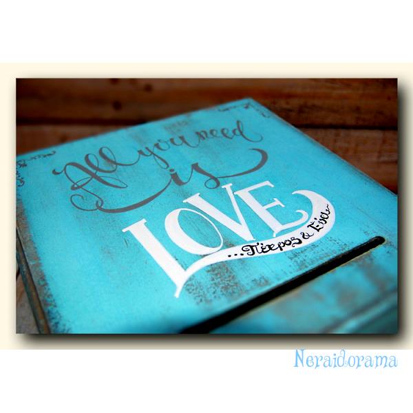 Κουτί ευχών γάμου  All you need is Love